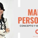 Marca Personal: concepto y beneficios